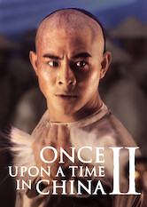 Search netflix Once Upon a Time in China II
