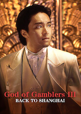 Search netflix God of Gamblers III: Back to Shanghai