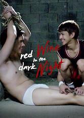 Search netflix Red Wine in the Dark Night