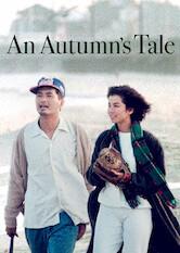 Search netflix An Autumn's Tale