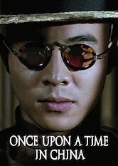 Search netflix Once Upon a Time in China