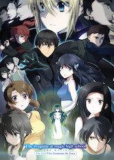 Search netflix The Irregular at Magic High School The Movie: The Girl Who Summons the Stars