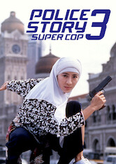 Search netflix Police Story 3 Super Cop