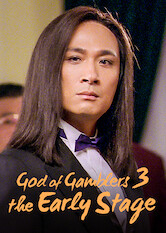 Search netflix God of Gamblers 3: The Early Stage
