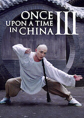 Search netflix Once Upon a Time in China III