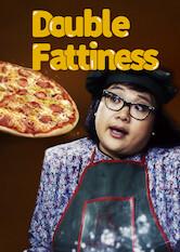 Search netflix Double Fattiness